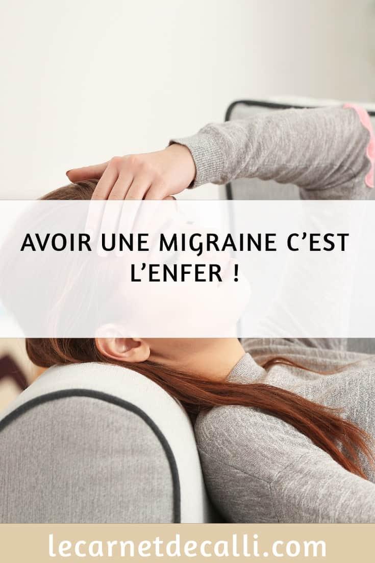 Migraine, Triptans, Médicament, Douleur, Migraineuse, le carnet de calli