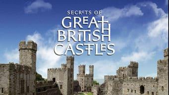 Netflix, châteaux, Secrets of Great British Castles