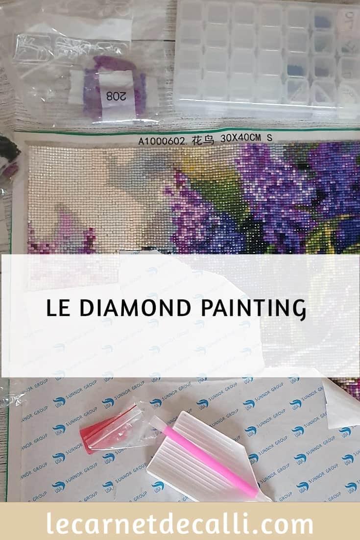 Diamond Painting,Loisir créatif,le carnet de calli