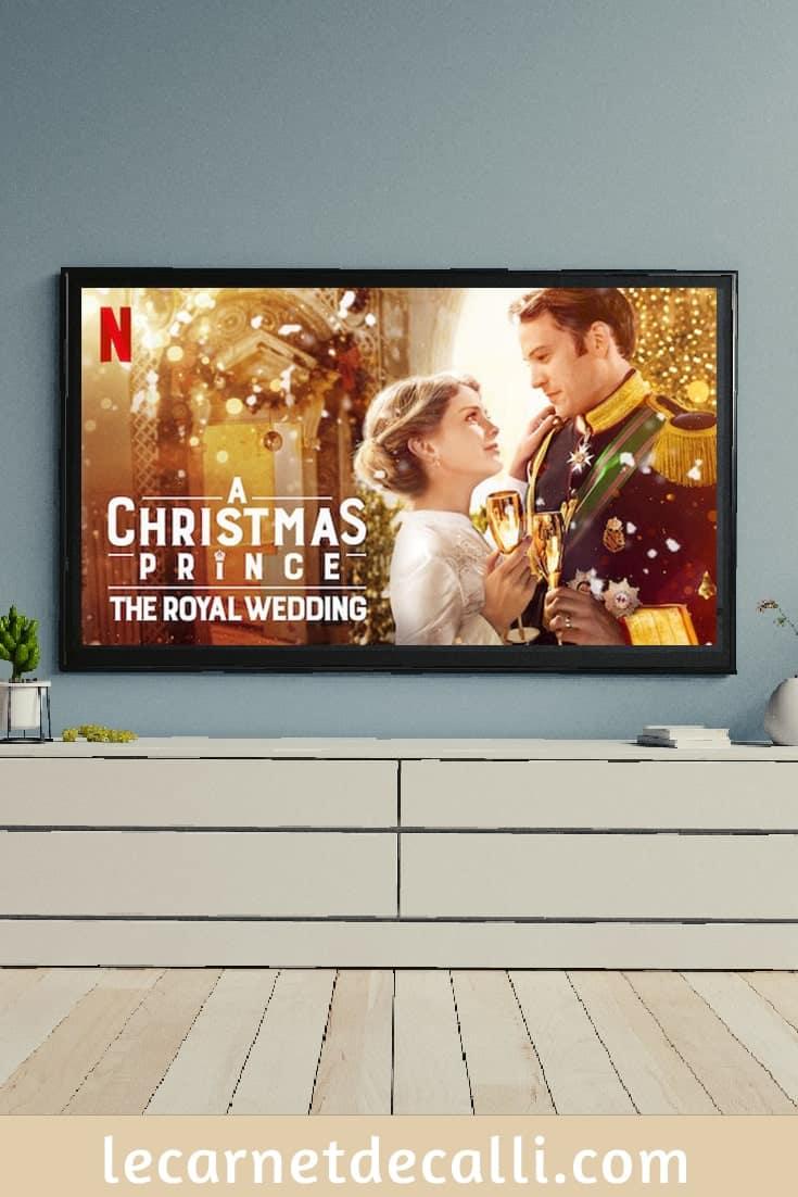 A christmas Prince : The royal wedding, film sur Netflix
