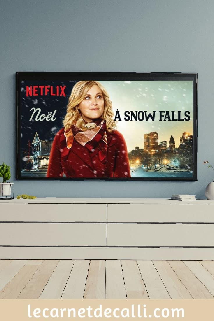 Film de Noël, Netflix, Noël à Snow Falls