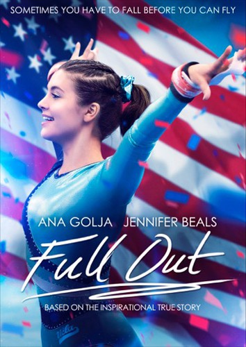 Affiche du film Full Out avec Ana Golja et Jennifer Beals