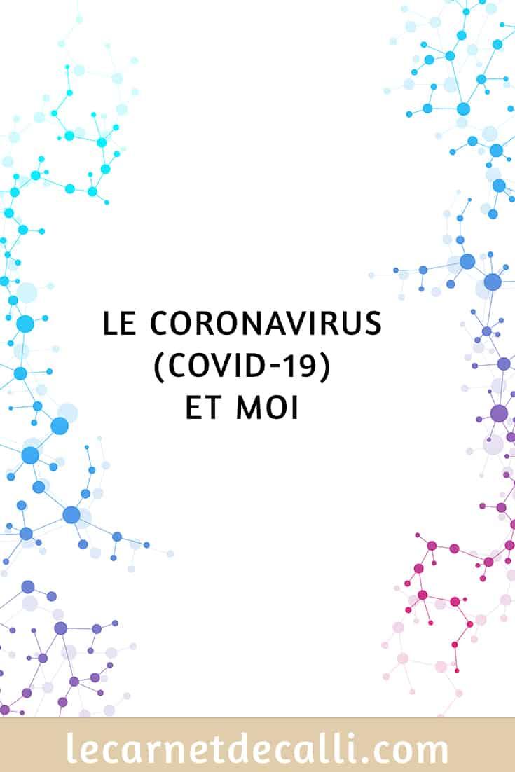 Le coronavirus (covid-19) et moi, image pour partage sur Pinterest