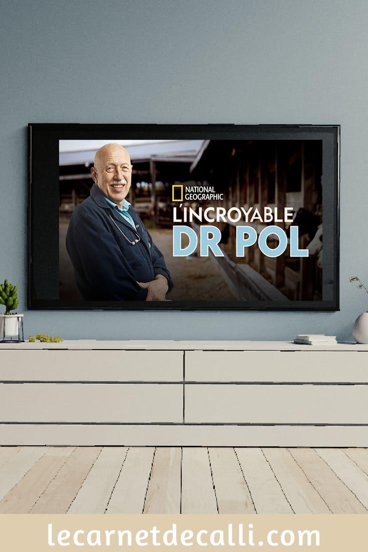 L'incroyable Dr Pol, série télévisée américaine sur un vétérinaire. Émission sur Disney+
