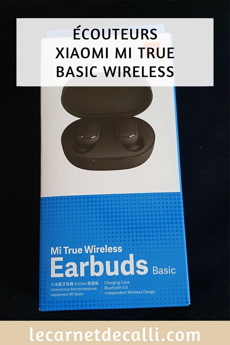 avis sur les ecouteurs xiaomi mi true wireless basic