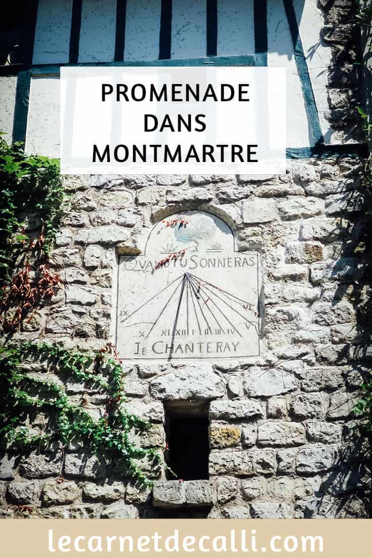 Je vous raconte une promenade dans Montmartre